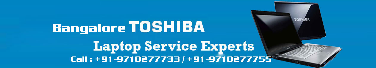 Toshiba Laptop Service Center in Bangalore