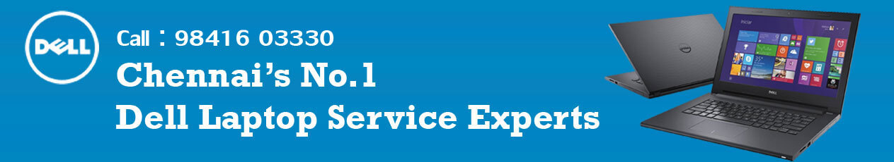 Dell Laptop Service Center in Velachery